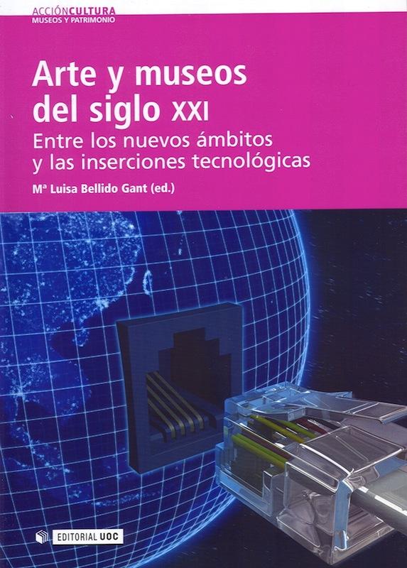 Arte y Museos del siglo XXI.