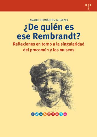 ¿De quién es ese Rembrandt?