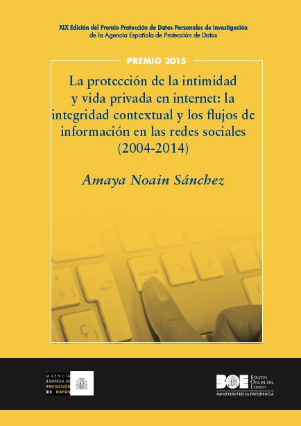 La protección de la intimidad y vida privada en internet