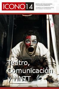 Teatro, Comunicación y Nuevas Tecnologías